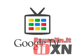 La Google TV Permetterà di Scegliere i Canali Tematici